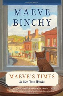Maeve's Times: In Her Own Words: Selected Writings from the 'Irish Times'