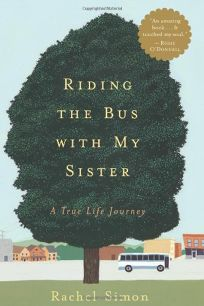 RIDING THE BUS WITH MY SISTER: How I Learned to Slow Down and Enjoy the Ride