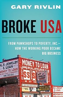 Broke USA: From Pawnshops to Poverty
