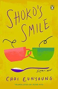 Shoko's Smile: Stories