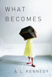 What Becomes: Stories