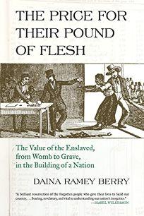 The Price for Their Pound of Flesh: The Value of the Enslaved
