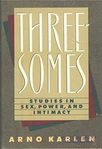 Threesomes: Studies in Sex