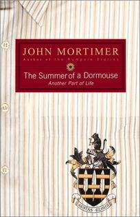 THE SUMMER OF A DORMOUSE: Another Part of Life.