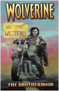 WOLVERINE VOL. 1: The Brotherhood