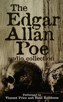 THE EDGAR ALLEN POE AUDIO COLLECTION