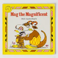 Mag the Magnificent: Dick Gackenbach