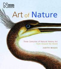 Art and Nature: Three Centuries of Natural History Art from Around the World