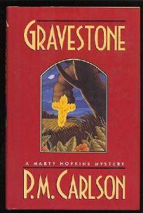 Gravestone: A Marty Hopkins Mystery