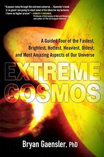 Extreme Cosmos: A Guided Tour of the Fastest