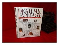Dear Mr. Fantasy: Diary of a Decade: Our Time and Rock and Roll