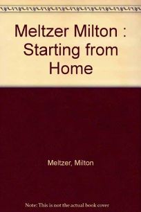 Starting from Home: A Writers Beginnings