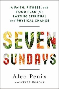 Seven Sundays: A Faith