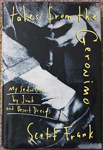 Tales from the Geronimo: My Seduction by Junk and Desert Dreams