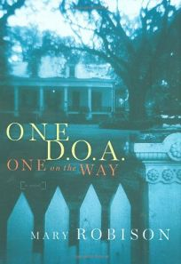 One D.O.A. One on the Way