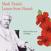 MARK TWAINS LETTERS FROM HAWAII