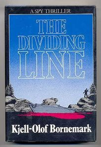 The Dividing Line: A Spy Thriller
