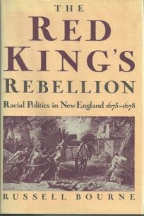 The Red Kings Rebellion: Racial Politics in New England