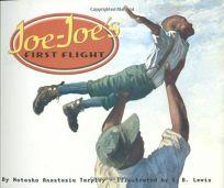 JOE-JOES FIRST FLIGHT