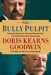 The Bully Pulpit: Theodore Roosevelt