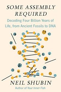 Some Assembly Required: Decoding Four Billion Years of Life