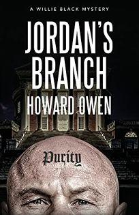 Jordan's Branch: A Willie Black Mystery