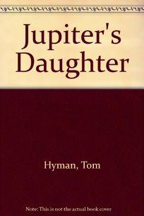 Jupiters Daughter