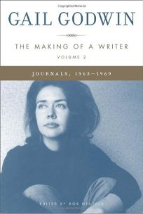 The Making of a Writer: Volume 2: Journals