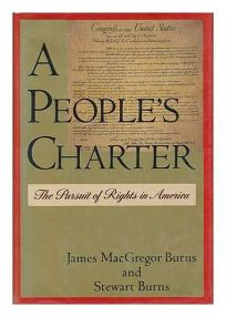 A Peoples Charter: The Pursuit of Rights in America