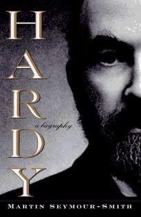 Hardy: A Biography