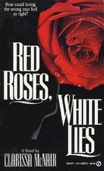 Red Roses White Lies