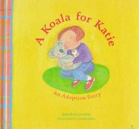 A Koala for Katie: An Adoption Story