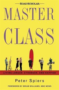 Master Class: Living Longer