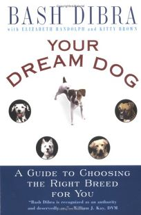 Your Dream Dog: 6guide to Choosing the Right Breed for You