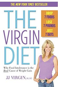 The Virgin Diet: Drop 7 Foods Lose 7 Pounds Just 7 Days