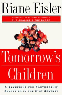 Nonfiction book review tomorrows children a blueprint for tomorrows children a blueprint for partnership education for the 21st century buy this book malvernweather Image collections