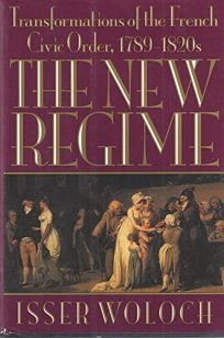 The New Regime: Transformations of the French Civic Order