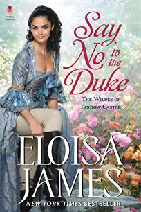 Say No to the Duke The Wildes of Lindow Castle #4