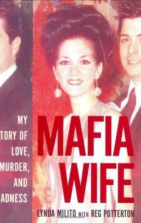 Mafia Wife: My Story of Love
