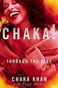 CHAKA! Through the Fire