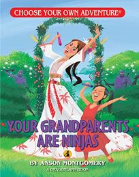 Your Grandparents Are Ninjas!