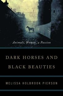 Dark Horses and Black Beauties: Animals