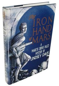 The Iron Hand of Mars: A Marcus Didius Falco Novel
