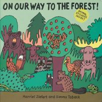 On Our Way to the Forest!
