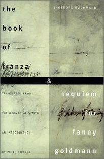 The Book of Franza and Requiem for Fanny Goldmann