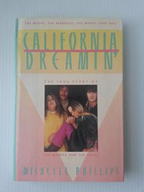 California Dreamin: The True Story of the Mamas and the Papas