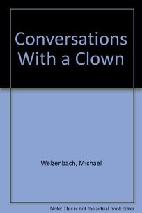 Conversations with a Clown
