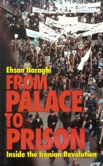 From Palace to Prison: Inside the Iranian Revolution