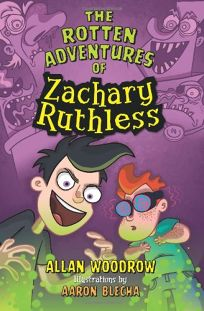 The Rotten Adventures of Zachary Ruthless
