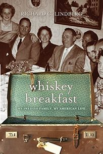 Whiskey Breakfast: My Swedish Family